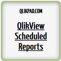 Qlikview Scheduled Reports - QlikPad com